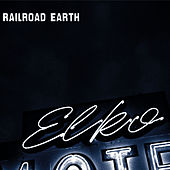 Play & Download Elko by Railroad Earth | Napster