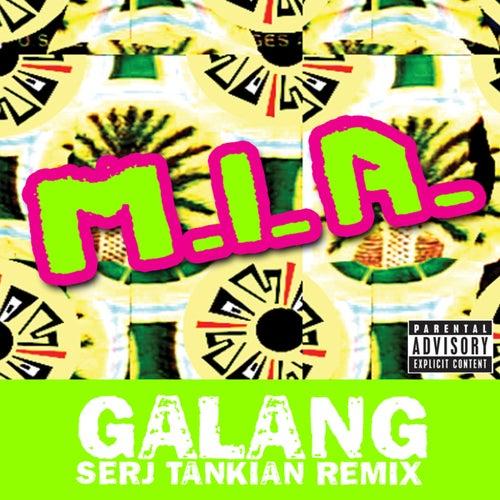Play & Download Galang - Serj Tankian Remix by M.I.A. | Napster