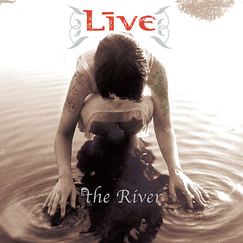 Play & Download The River by LIVE | Napster