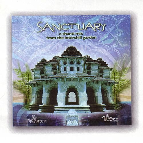 Sanctuary: A Shanti Mix From The Interchill Garden by Various Artists