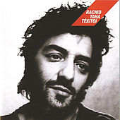 Play & Download Tekitoi by Rachid Taha | Napster