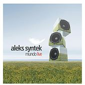 Mundo Live by Aleks Syntek