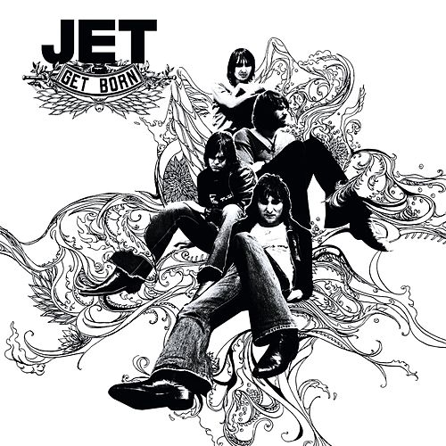 Play & Download Get Born by Jet | Napster