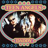 Daddy by Teen Angels