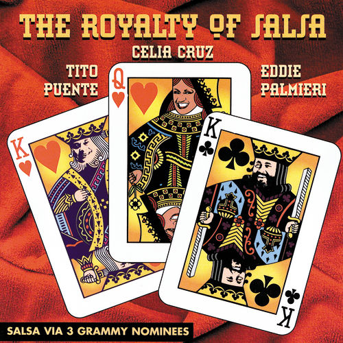 Play & Download The Royalty Of Salsa by Various Artists | Napster