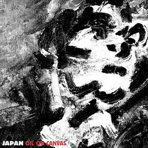 Play & Download Oil on Canvas by Japan | Napster