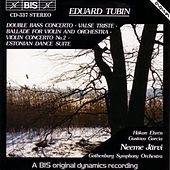 Play & Download Double Bass Concerto / Vlase Triste / Violin Ballade / Violin Concerto / Estonian Dance Suite by Eduard Tubin | Napster