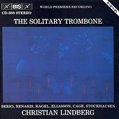 Play & Download Works For Solo Trombone by Christian Lindberg | Napster