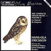 Complete Organ Music, Vol. 2 by Olivier Messiaen