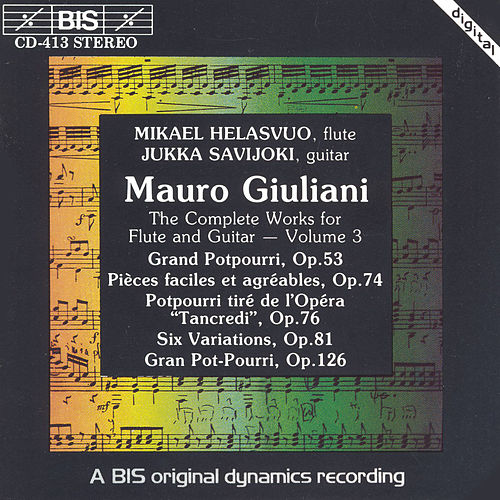 Play & Download Complete Works For Flute And Guitar, Vol. 3 by Mauro Giuliani | Napster