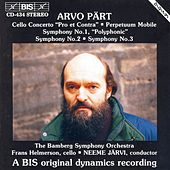 Play & Download Cello Concerto/Perpetuum Mobile / Symphonies No. 1, No. 2 And No. 3 by Arvo Part | Napster