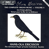 Complete Organ Music, Vol. 4 by Olivier Messiaen