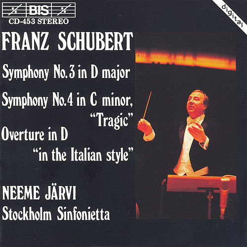 Symphonies Nos. 3 and 4/Overture In The Italian Style by Franz Schubert