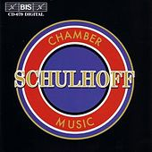 Play & Download Chamber Music by Erwin Schulhoff | Napster