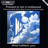 Play & Download Post Avant-Garde Piano Music From The Ex-soviet Union by Various Artists | Napster