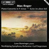 Piano Concerto, Op. 114/Suite Im Alten Stil by Max Reger