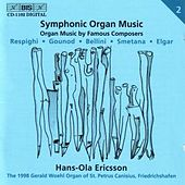 Play & Download Symphonic Organ Music, Vol. 2 by Various Artists | Napster