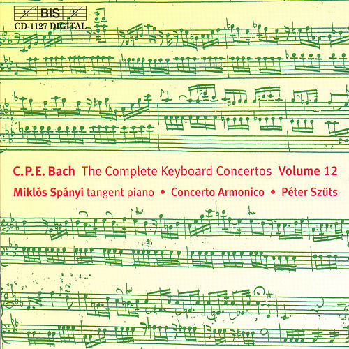 Complete Keyboard Concertos, Vol. 12 by Carl Philipp Emanuel Bach