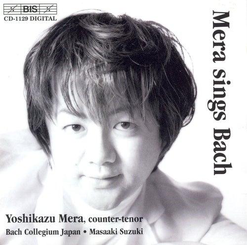 Mera Sings Bach by Johann Sebastian Bach