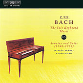 Play & Download Solo Keyboard Music, Vol. 10 by Carl Philipp Emanuel Bach | Napster
