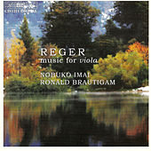 Romance For Viola And Piano/Three Suites For Viola/Viola Sonata by Max Reger