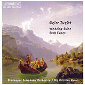 100 Folk-tunes From Hardanger, Suite No. 4: Wedding Suite/Suite No. 5: Troll Tunes by Geirr Tveitt
