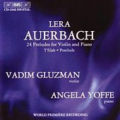 Play & Download Twenty Four Preludes For Violin And Piano by Lera Auerbach | Napster