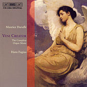 Play & Download Veni Creator: The Complete Organ Music by Maurice Durufle | Napster