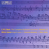 Play & Download Complete Keyboard Concertos, Vol. 13 by Carl Philipp Emanuel Bach | Napster