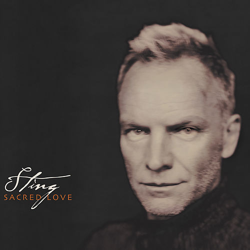 Sacred Love by Sting