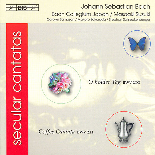 Play & Download Secular Cantatas, BWV 210 and BWV 211 by Johann Sebastian Bach | Napster
