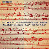 Play & Download Complete Keyboard Concertos, Vol. 14 by Carl Philipp Emanuel Bach | Napster