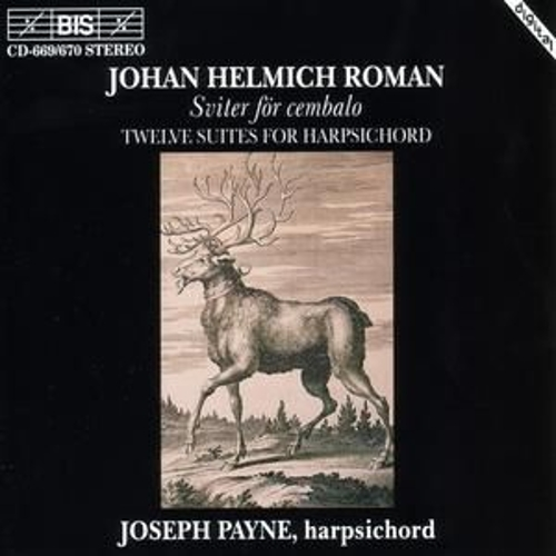 Play & Download Twelve Suites For Harpsichord by Johann Helmich Roman | Napster