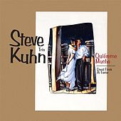 Play & Download Quiireme Mucho by Steve Kuhn | Napster