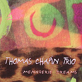 Play & Download Menagerie Dreams by Thomas Chapin | Napster