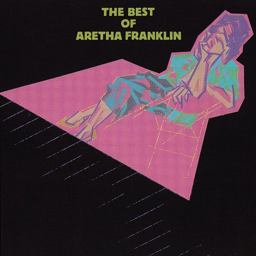 Play & Download The Best Of Aretha Franklin by Aretha Franklin | Napster