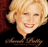 Play & Download Take Hold Of Christ by Sandi Patty | Napster