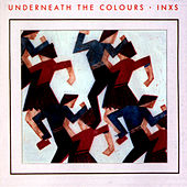 Play & Download Underneath The Colours by INXS | Napster