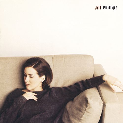 Play & Download Jill Phillips by Jill Phillips | Napster