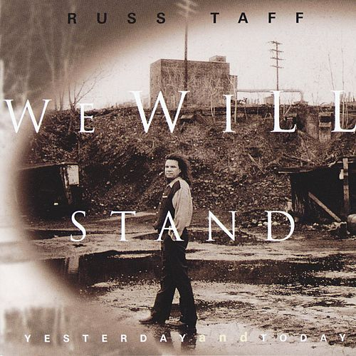 Play & Download We Will Stand / Yesterday And Today by Russ Taff | Napster