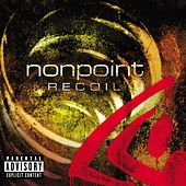 Play & Download Recoil by Nonpoint | Napster