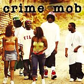 Crime Mob by Crime Mob