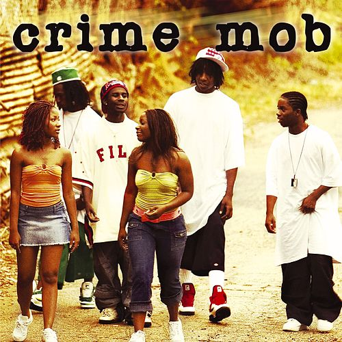 Play & Download Crime Mob by Crime Mob | Napster