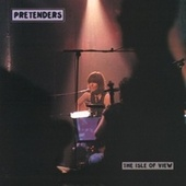 Play & Download The Isle Of View by Pretenders | Napster