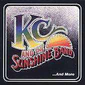 Play & Download KC & The Sunshine Band... And More by KC & the Sunshine Band | Napster