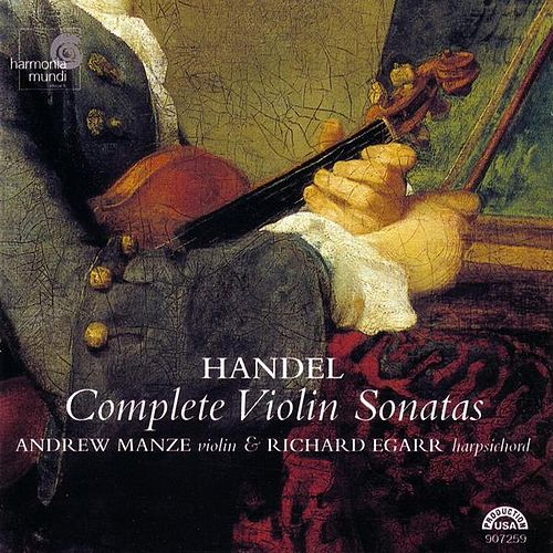 Play & Download Complete Violin Sonatas by George Frideric Handel | Napster