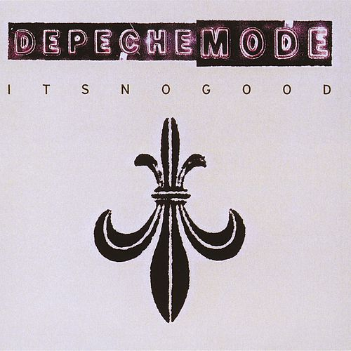 It's No Good by Depeche Mode
