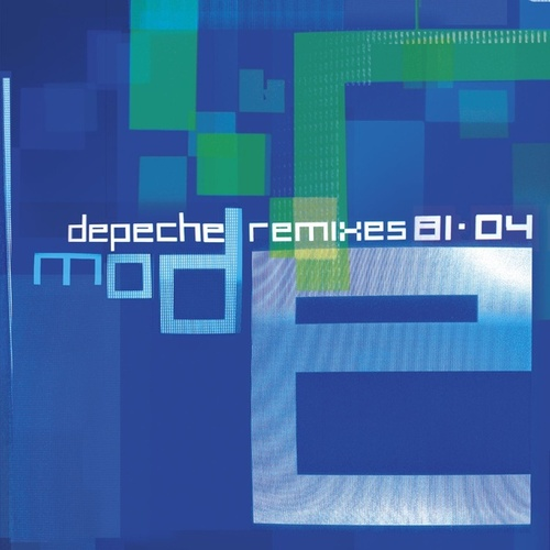 Remixes 81>04 by Depeche Mode