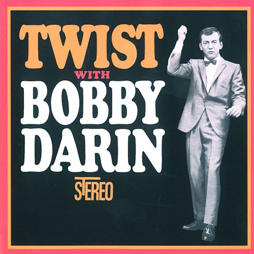 Play & Download Twist With Bobby Darin by Bobby Darin | Napster