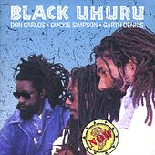 Now by Black Uhuru